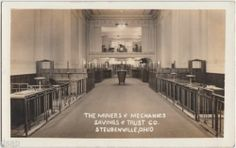 Miners & Mechanics Bank - Steubenville, Ohio
