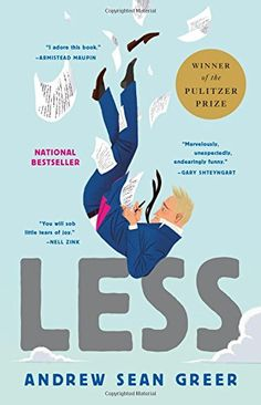 Less: Winner of the Pulitzer Prize for Fiction Author:Greer, Andrew Sean. Prizes:Winner of Pulitzer Prize for Fiction 2018 (UK) Long-listed for Australian Book Industry Awards International Book of the Year 2019 (UK). Top Ten Books, Good Books, Books To Read, My Books, Penguin Books, This Is A Book, The Book, Rcf Audio, The New Yorker