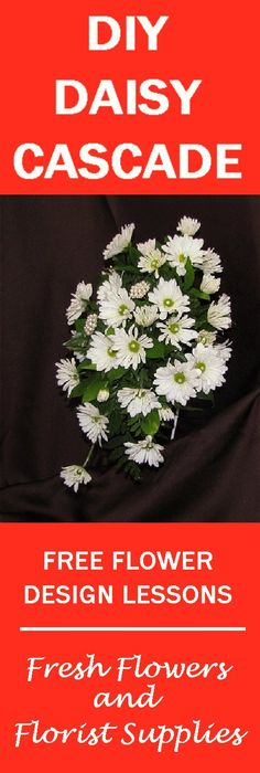 Daisy Bridal Bouquet Tutorial - How to Make a Wedding Bouquet  - Learn how to make wedding bouquets, table centerpieces, corsages and matching boutonnieres and church florals.  Buy wholesale flowers and discount florist supplies.