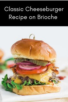 Make this All-American Classic cheeseburger that's cooked to perfection and served with American cheese, onions, pickles, bacon, and ketchup! Best Beef Recipes, Ground Beef Recipes Easy, Beef Recipes For Dinner, Fruit Recipes, Grilling Recipes, Summer Recipes, Italian Recipes, Brioche Recipe