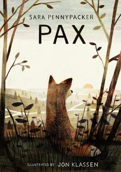 Pax - Sara Pennypacker, illustrated by Jon Klassen