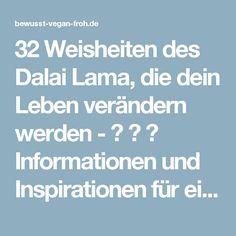 32 Weisheiten des Dalai Lama, die dein Leben verändern werden - ☼ ✿ ☺ Informationen und Inspirationen für ein Bewusstes, Veganes und (F)rohes Leben ☺ ✿ ☼