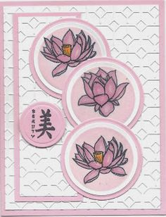 handmade card from Barbie's Stamping World ... Asian theme ... lotus blossoms ... for a sketch challenge: Oriental Sketch Challenge #16 ...