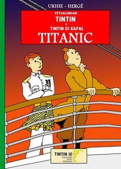 Les Aventures de Tintin - Album Imaginaire - Tintin di Kapal Titanic
