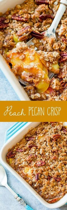 Sally's Baking Addiction Peach Pecan Fruit Crisp recipe ***SUB vegan sugar & butter*** Fruit Recipes, Sweet Recipes, Dessert Recipes, Cooking Recipes, Recipies, Pecan Recipes, Water Recipes, Apple Recipes, Grilling Recipes