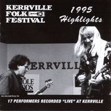 Kerrville Folk Festival: 1995 Highlights [CD]