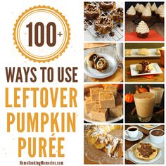 100+ Ways to Use Leftover Pumpkin Purée - Home Cooking Memories