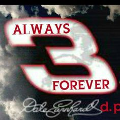 Always 3 forever, Dale Earnhardt - pinnermore Nascar Quotes, Racing Quotes, The Intimidator, Ryan Blaney, Nascar Race Cars, Chase Elliott, Biker Quotes, Daytona 500, Dale Earnhardt Jr