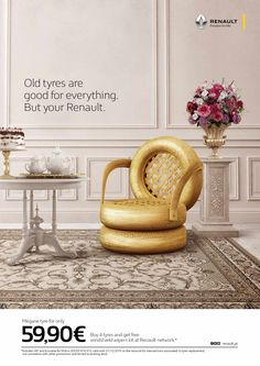 Old tyres are good for everything. But your Renault.