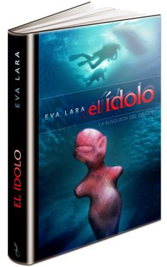 "#Novela ""El ídolo"", de Eva Lara"