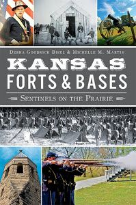 Kansas Forts and Bases: Sentinels on the Prairie