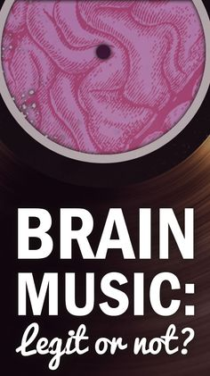 Can Music Be Designed to Enhance Your Brain's Performance?