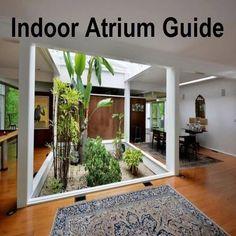 Atrium Garden, Indoor Courtyard, Internal Courtyard, Courtyard Gardens, Courtyard House Plans, Design Patio, Atrium Design, Courtyard Design, Garden Design