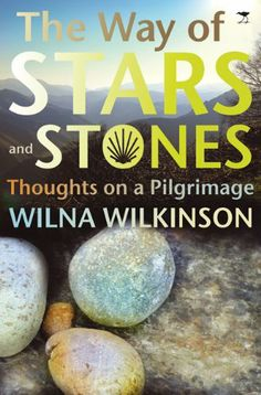The Way of Stars and Stones: Thoughts on a Pilgrimage - http://www.learnjourney.com/travel-europe-discount-resources-books-guides-free-shipping/travel-spain-discount-resources-books-guides-free-shipping/the-way-of-stars-and-stones-thoughts-on-a-pilgrimage-4/