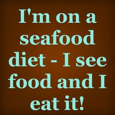 Lustig!!! :D Seafood Diet, Funny Facts, Wise Words, Alcohol, Humor, Eat, English, Life, Idioms