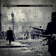 Ben Anderson - Resistance is Inevitable - by Gunofffury for /r/Fake Album Covers