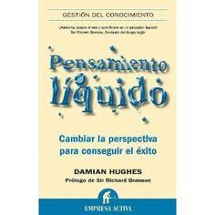Pensamiento líquido (Gestion Conocimiento): Amazon.es: Damian Hughes: Libros