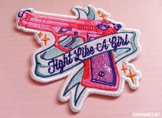 One ♥ FIGHT LIKE A GIRL ♥ Patch from SUGARBONES