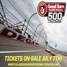 Tickets for the Good Sam Roadside Assistance 500 go on-sale July 7th! Sign up and we'll call you to secure your tickets! THIS IS TALLADEGA!     Sign up here --- > www.talladegasuperspeedway.com/callme