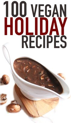 From appetizers to desserts, this vegan holiday recipe roundup has recipes for everyone! Click the photo to see all 100 recipes!
