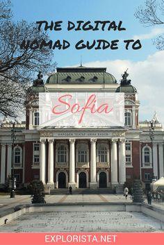 The Digital Nomad guide to Sofia, Bulgaria! A guest post by Sianna Marinova on http://Explorista.net