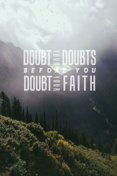 """""""We must never allow doubt to hold us prisoner and keep us from the divine love, peace, and gifts that come through faith in the Lord Jesus Christ."""" www.facebook.com/pages/The-Lord-Jesus-Christ/173301249409767 From President Uchtdorf's www.pinterest.com/pin/24066179228856353 inspiring message www.lds.org/general-conference/2013/10/come-join-with-us; www.facebook.com/pages/General-Conference-of-The-Church-of-Jesus-Christ-of-Latter-day-Saints/223271487682878"""