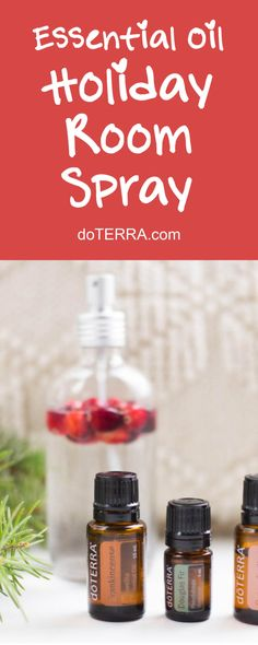 doTERRA Essential Oils DIY Holiday Room Spray Recipe