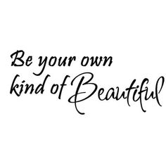 Be Your Own Kind of Beautiful Wall Decal Vinyl Lettering Wall Art Quotes Inspirational Wall Decals, Vinyl Wall Quotes, Vinyl Wall Decals, Inspirational Quotes, Motivational Quotes, Be Your Own Kind Of Beautiful, Beautiful Wall, Positive Thoughts, Positive Quotes