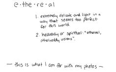 words by Rachelle Sabourin, film photographer Writings, Ethereal, My Photos, Interview, Delicate, Heaven, Film, Words, Sky