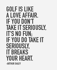 Truer words were never spoken. #GolfQuotes #GolfLife #Golfers                                                                                                                                                                                 More