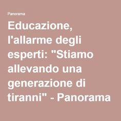 """Educazione, l'allarme degli esperti: """"Stiamo allevando una generazione di tiranni"""" - Panorama"""