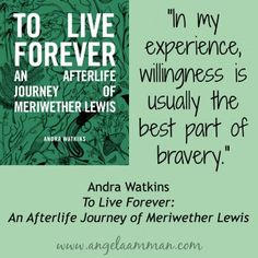 To Live Forever: An Afterlife Journey of Meriwether Lewis by Andra Watkins #ToLiveForeverBook