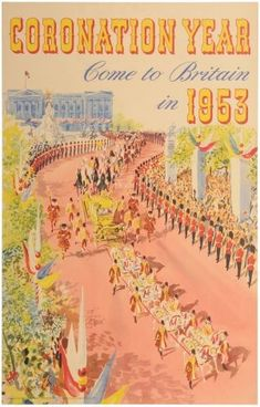 'Coronation Year: Come to Britain in 1953' poster