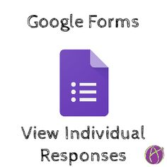 Google Forms: Review Individual Student Answers