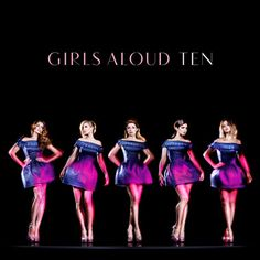 Girls Aloud TEN Cover!