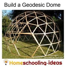 Build a geodesic dome and look at engineering with your kids. From www.homeschooling-ideas.com