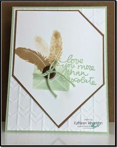 Love you card made with Lovely Amazing You and Four Feathers stamp sets from Stampin Up by Kathleen Wingerson  www.kathleenstamps.com