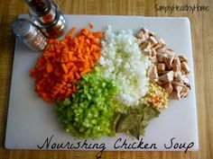 Nourishing Chicken Soup (S) *Instructions are included to make this into an (E) also.