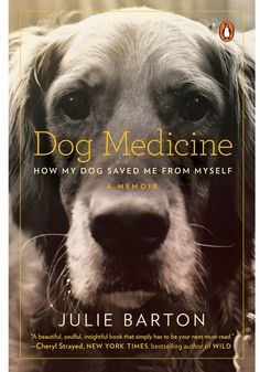 """""""I believe that when I was suffering most dearly, the universe sent me a healer in the form of a dog,"""" Julie Barton writes in the prologue of her moving canine love tale. In her early twenties, Barton seemed like any twenty-something woman working in New York—until the depression building up under the surface engulfed her."""