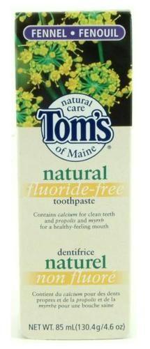 tom's of maine flouride free toothpaste EVERYONE SHOULD USE A FLOURIDE FREE TOOTHPASTE!!