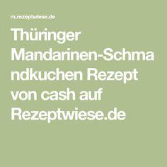 Thüringer Mandarinen-Schmandkuchen Rezept von cash auf Rezeptwiese.de