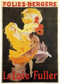 Marie Louise Fuller  1893; art work by Jules Cheret.
