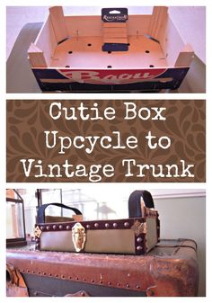 Cutie Clementine Crate Upcycle DIY to Vintage Trunk by coconutheadsurvivalguide.com #upcycle