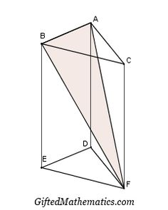 Gifted Mathematics: Slicing a Triangular Prism: Upper Secondary Mathematics Competition Question