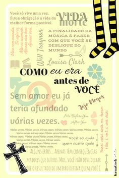 Como eu era antes de você - Colagem Me before you - Book Collage KawaGeek Jojo Moyes; Carol Nakamatsu