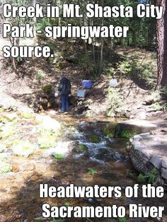 Creek in Mt. Shasta City Park - springwater source. Headwaters of the Sacramento River. Via Pinstamatic. http://journeycalifornia.com