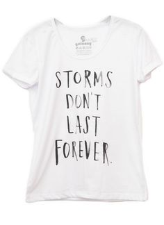 Baby Look Storms #humor #fashion #moda #girlstyle #modafeminina #white #storms #quote