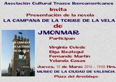 """Asociación Cultural Trazos Iberoamericanos: PRESENTACIÓN DE LA NOVELA """"LA CAMPANA DE LA TORRE ..."""