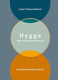 Hygge: sretan život na danski način - Louisa Thomsen Brits Bella Rose, Hygge, Diagram, Chart