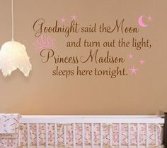 Personalized Princess Nursery Quote -Vinyl Wall Decal- Words for your Wall Decal- Goodnight said the - Rosalie Baby Name - Ideas of Rosalie Baby Name - Personalized Princess Nursery Quote Words for by landbgraphics Princess Nursery, Princess Room, Girl Nursery, Girl Room, Nursery Ideas, Bedroom Ideas, Princess Aurora, Girls Bedroom, Bedroom Decor